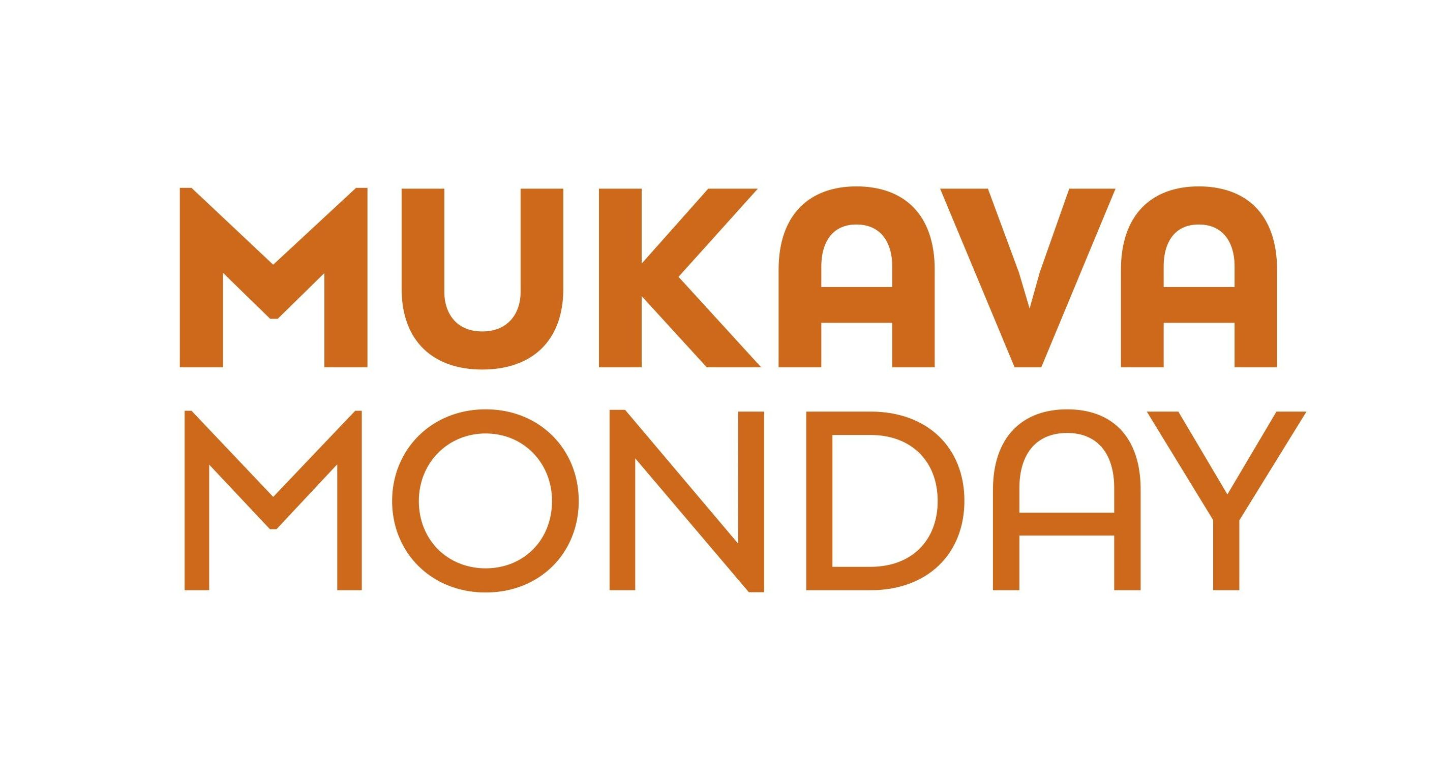 MukavaMonday